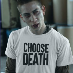 Choose Death T-Shirt